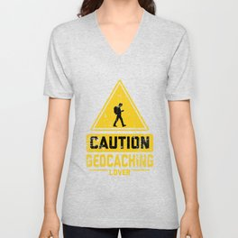 CAUTION GEOCACHING LOVER Unisex V-Neck