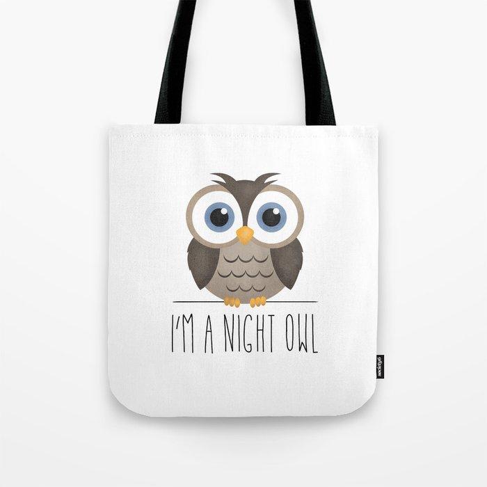 I'm A Night Owl Tote Bag