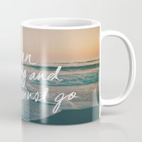 leah flores Mugs featuring The Ocean is Calling by Laura Ruth and Leah Flores  by Laura Ruth