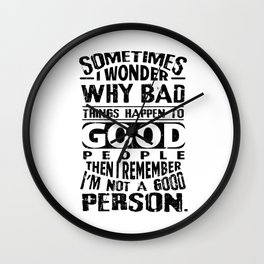 Sarcasm evil Good People irony joke gifts Wall Clock