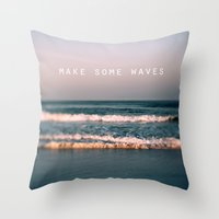 Make Some Waves Throw Pillow
