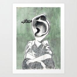 I Hear Everything Art Print