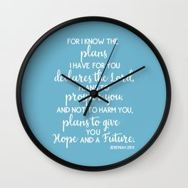 Jeremiah 29:11, for I Know The Plans for You declares the LORD Wall Clock
