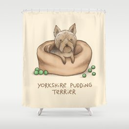 Yorkshire Pudding Terrier Shower Curtain
