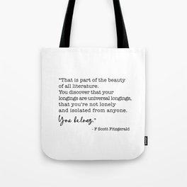 The beauty of all literature - F Scott Fitzgerald Tote Bag
