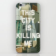 This City Is Killing Me iPhone & iPod Skin