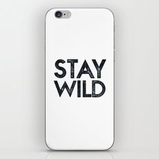 STAY WILD Vintage Black and White iPhone & iPod Skin