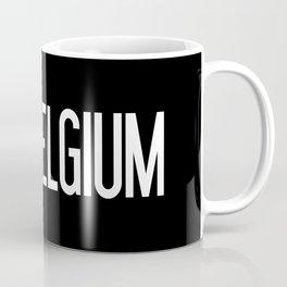 Belgium: Belgian Flag & Belgium Coffee Mug