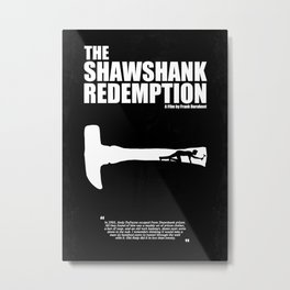 The Shawshank Redemption - A Minimal Movie Poster. A Film by Frank Darabont. Metal Print