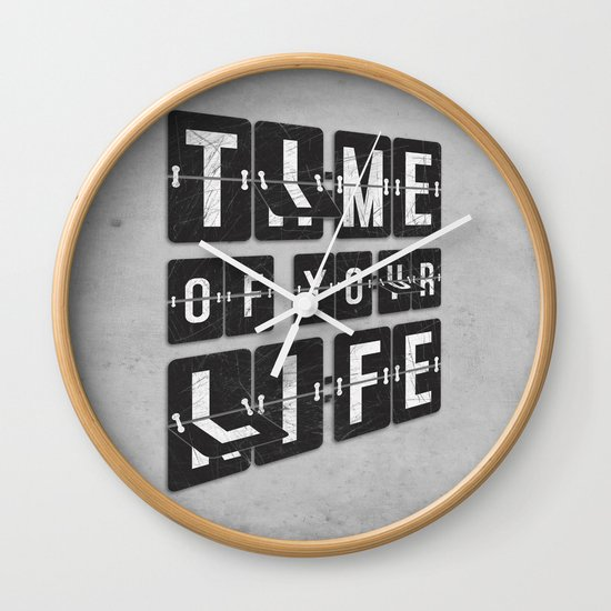 Time of Your Life Wall Clock