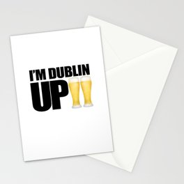 I'm Dublin Up Stationery Cards