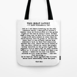 Ending of The Great Gatsby - Fitzgerald quote Tote Bag