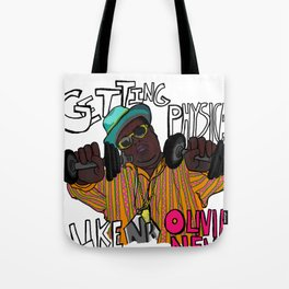 getting physical Tote Bag