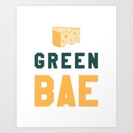 Green Bae   GB Packers Art Print