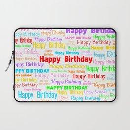 Happy Birthday! 1 Laptop Sleeve