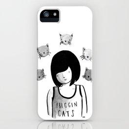 Friggin' Cats iPhone Case