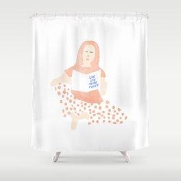 Life in pyjamas Shower Curtain