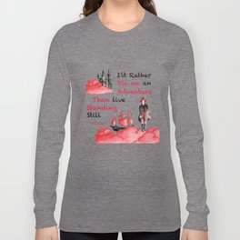 Delilah Bard, A Darker Shade of Magic Quote Long Sleeve T-shirt