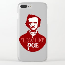 Flow like Poe Clear iPhone Case