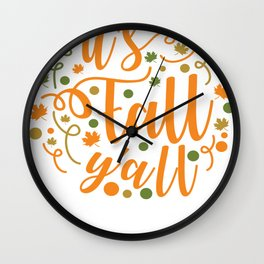 It's Fall Y'all Wall Clock