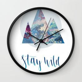 Stay Wild Mountains Wall Clock