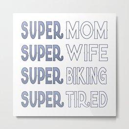 Super Biking Mom Metal Print