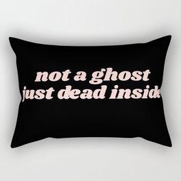 not a ghost just dead inside Rectangular Pillow