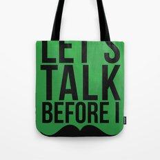 Let's Talk Moustache Tote Bag