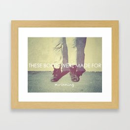 these boots... Framed Art Print