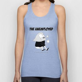 The Unemployed - Monni Unisex Tank Top