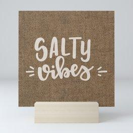 Salty Vibes on Burlap Mini Art Print