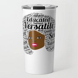 Black History Month African American Black Pride Shirt Light Travel Mug