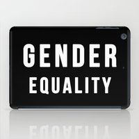 equality iPad Cases featuring Gender Equality by worksbeautifully