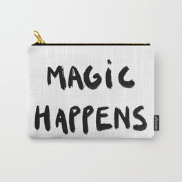Magic happens Carry-All Pouch