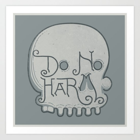 Do No Harm Art Print