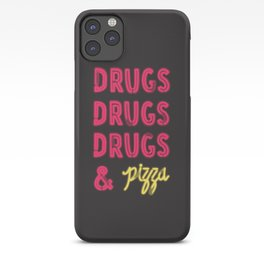 DRUGS & PIZZA iPhone Case