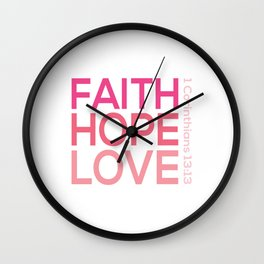Faith Hope love,Christian,Bible Quote 1 Corinthians13:13 Wall Clock