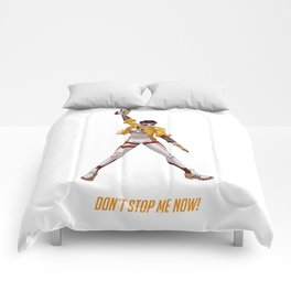 Don´t stop me now! Comforters