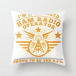 Ham Radio Operator Proud Funny design Gift for Men Women Throw Pillow