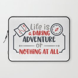 Life is a daring adventure or nothing at all Laptop Sleeve