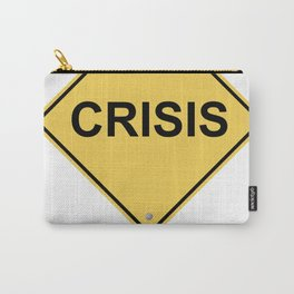 Crisis Warning Sign Carry-All Pouch