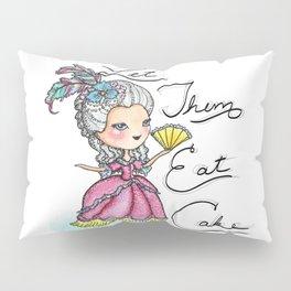 Marie Antoinette Let Them Eat Cake Pillow Sham