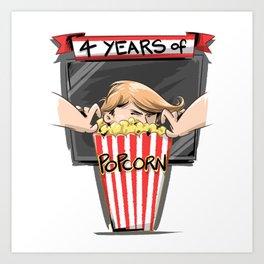 4 years of popcorn Art Print