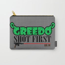 Greedo shot first Carry-All Pouch