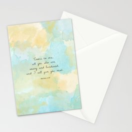 Come to me all you who are weary, Matthew 11:28 Stationery Cards