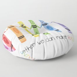 Together we can make rainbow Floor Pillow