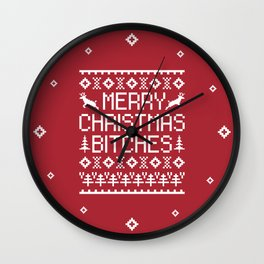 Merry Christmas Bitches Offensive Quote Wall Clock