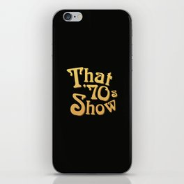 Title - That '70s Show iPhone Skin