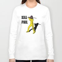 phil jones Long Sleeve T-shirts featuring Kill Phil by Faniseto