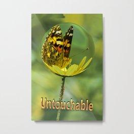 Untouchable Metal Print